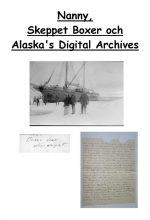 What I found in an archive in Alaska regarding the ship, Boxer, that Nanny sailed with.